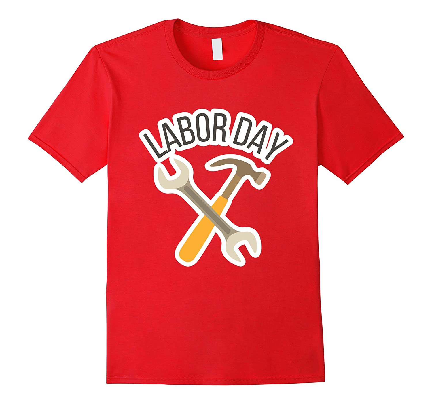 Labor Day With Wrench And Hammer T-Shirt-BN