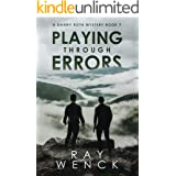 Playing Through Errors (A Danny Roth Mystery Book 7)