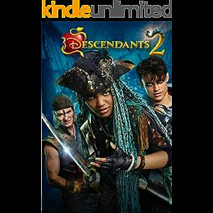 Descendants 2: The Complete Screenplays