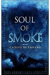 Soul of Smoke: A Dragon Shifter Romance (Dragonsworn Book 1) Kindle Edition