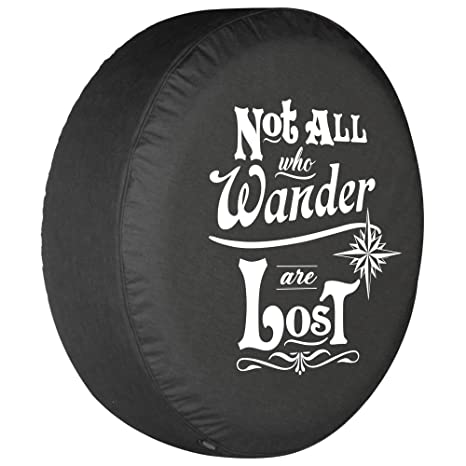 Amazon Com 27 Not All Who Wander Are Lost Spare Tire Cover