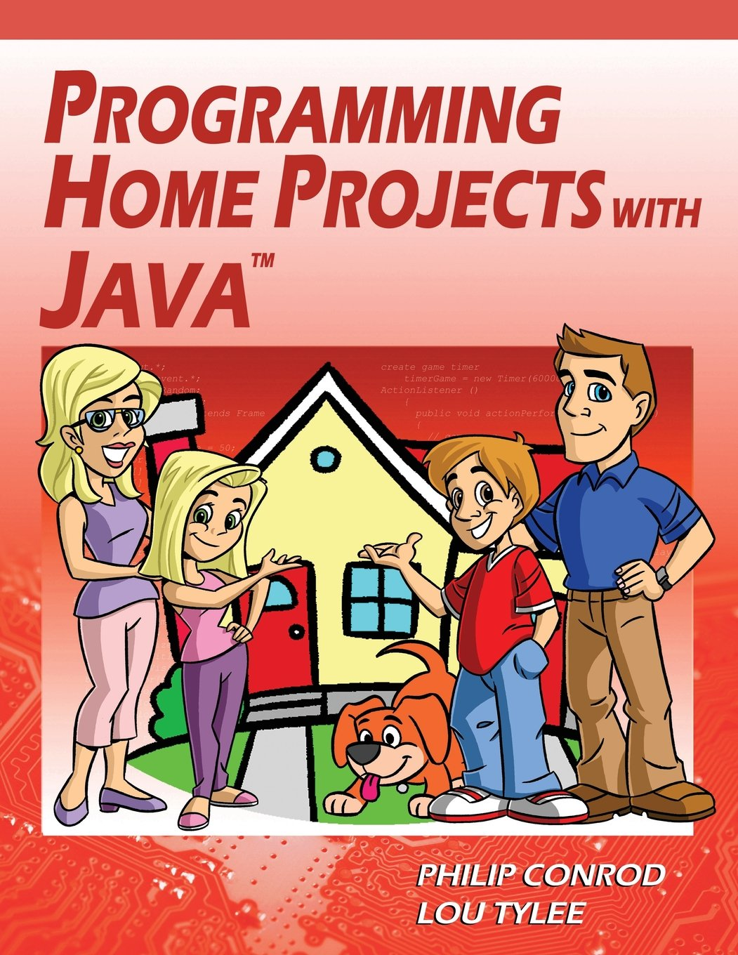 Programming Home Projects with Java by Kidware Software