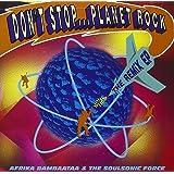 Don't Stop...Planet Rock