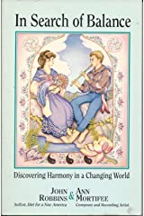 In Search of Balance: Discovering Harmony in a Changing World Paperback