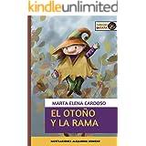 El otoño y la Rama (Colección Batata nº 2) (Spanish Edition)