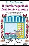 Il piccolo negozio di fiori in riva al mare (eNewton Narrativa)
