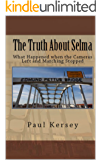 The Truth About Selma: What Happened When the Cameras Left and the Marching Stopped