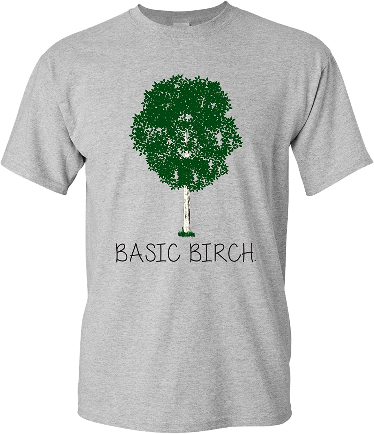Basic Birch - Funny Nature Pun Tree Hugger Graphic T Shirt