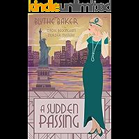 A Sudden Passing (A Rose Beckingham Murder Mystery Book 6)