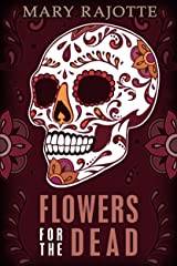Flowers for the Dead Kindle Edition