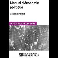 Manuel d'économie politique de Vilfredo Pareto: Les Fiches de lecture d'Universalis (French Edition)