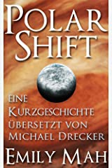 Polar Shift (German Edition) Kindle Edition