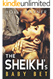 The Sheikh's Baby Bet (Desert Princes Book 3)
