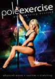 Pole Exercise DVD 2 - Pole Dancing Advanced Moves, Routines and Stretching