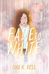 Fade to White Kindle Edition