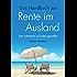 Das Handbuch zur Rente im Ausland: Den Ruhestand im Süden genießen