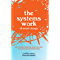 The Systems Work of Social Change: How to Harness Connection, Context, and Power to Cultivate Deep and Enduring Change…