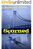 Scorned (Book 2 of the Detective Ryan Series)