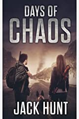 Days of Chaos: A Post-Apocalyptic EMP Survival Thriller (EMP Survival Series Book 2) Kindle Edition