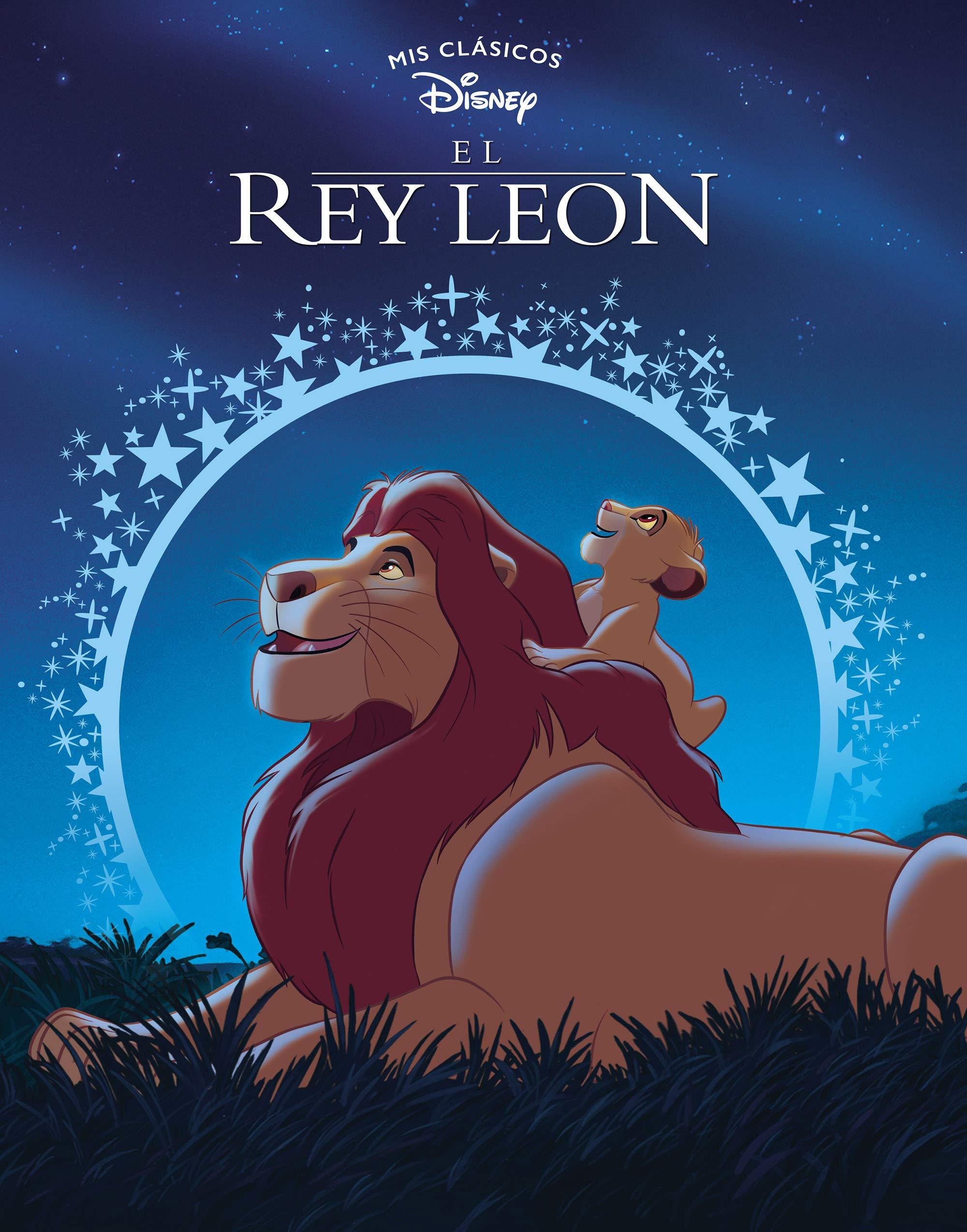 El rey León (Mis Clásicos Disney): Amazon.es: Disney, Adosaguas Sayalero SLU;: Libros