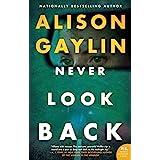 Never Look Back: A Novel