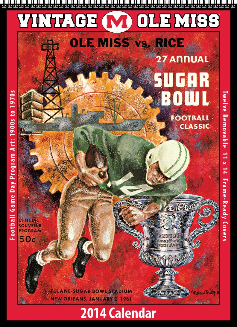 Ole Miss Rebels 2014 Vintage Football Calendar PDF