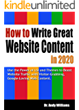 How to Write Great Website Content in 2020: Use the Power of LSI and Themes to Boost Website Traffic with Visitor…
