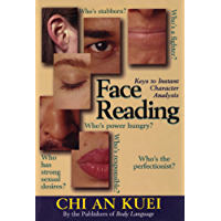 Face Reading: Keys to Instant Character Analysis