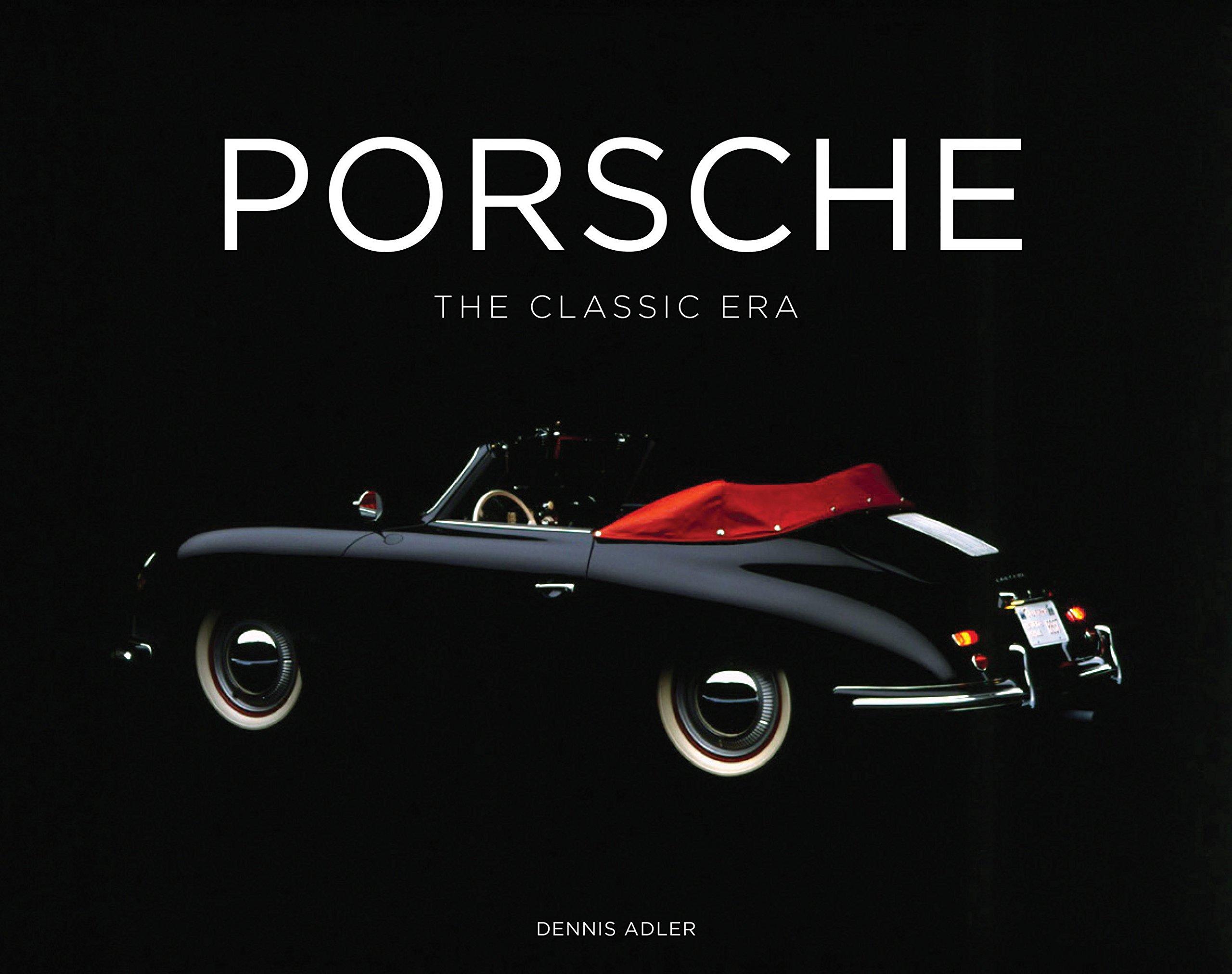 Porsche: The Classic Era: Amazon.de: Dennis Adler: Fremdsprachige Bücher