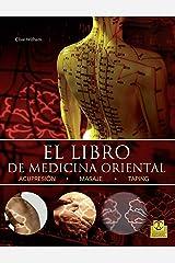 El libro de medicina oriental (Bicolor) (Salud) (Spanish Edition) Kindle Edition