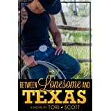 Between Lonesome and Texas (Lone Star Cowboys Book 5)