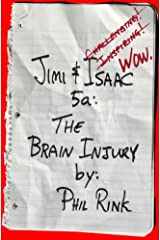 Jimi & Isaac 5a: The Brain Injury (Jimi & Isaac Books Book 9) Kindle Edition