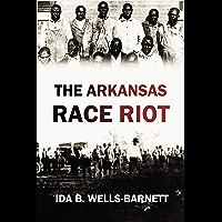 The Arkansas Race Riot (1920)