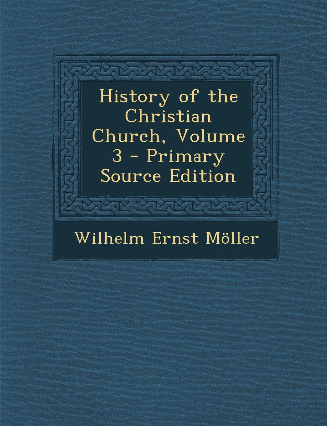 Download History of the Christian Church, Volume 3 - Primary Source Edition PDF