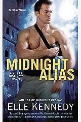 Midnight Alias: A Killer Instincts Novel Kindle Edition