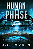 Human Phase (Project Transhuman Book 6)
