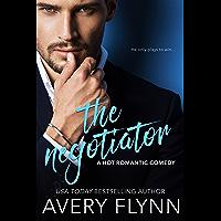 The Negotiator (A Hot Romantic Comedy) (Harbor City Book 1) (English Edition)