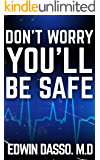 Don't Worry, You'll be Safe (Jack Bass Black Cloud Chronicles Book 4) (English Edition)