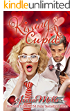 Kissing Cupid (Not Quite Holiday Love Stories Book 1)