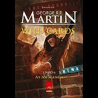 Wild Cards: Às na manga: Livro 6