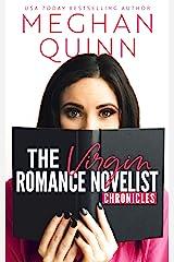 The Virgin Romance Novelist Chronicles Kindle Edition