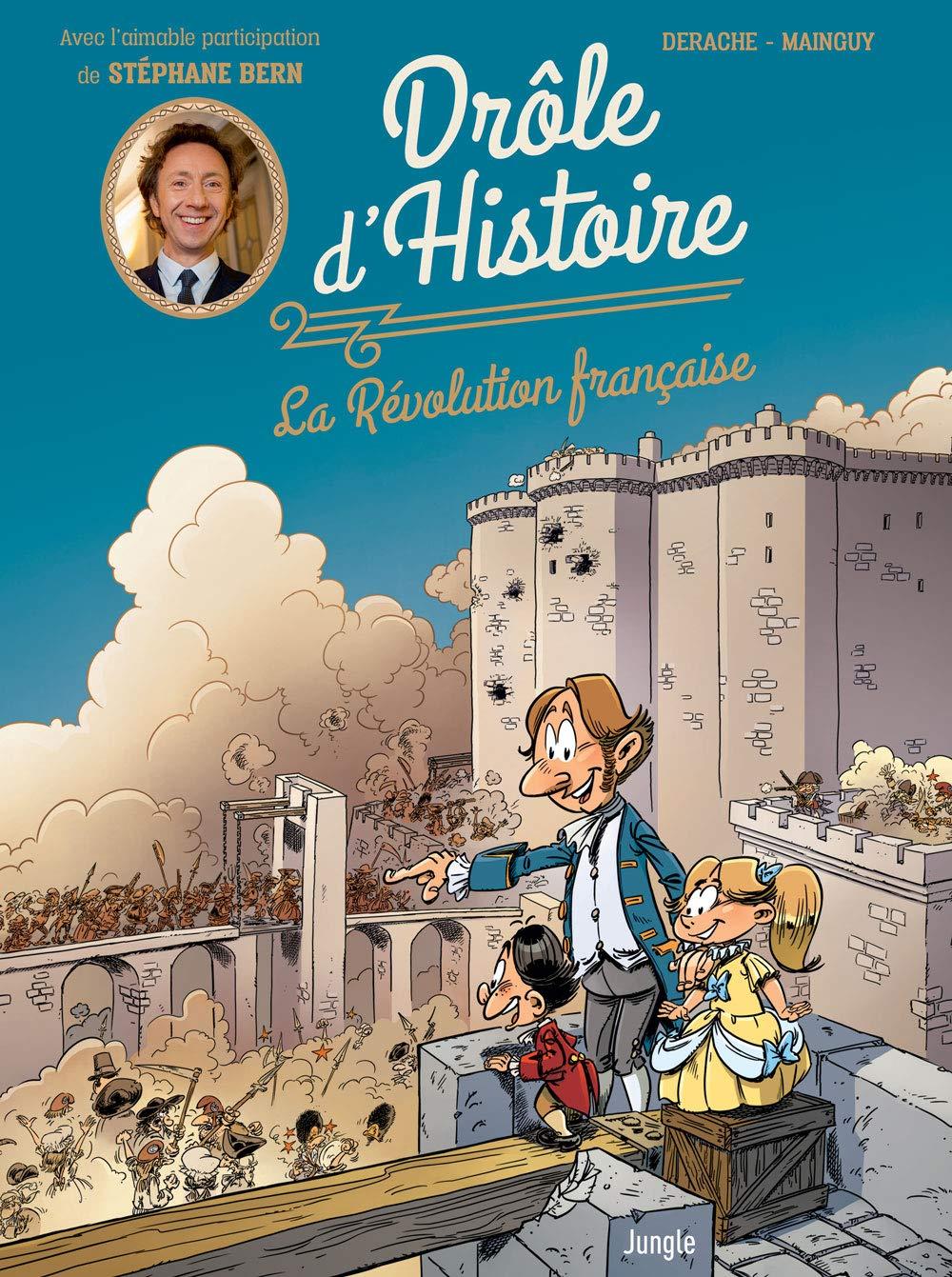 Drôle d'Histoire – tome 1 La Révolution Française (1)