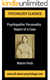 Psychopathic Personality: Report of a Case: A Classic Article in the History of Psychology (English Edition)