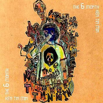 amazon the 6 month ken tin min ケンチンミン ヒップホップ 音楽