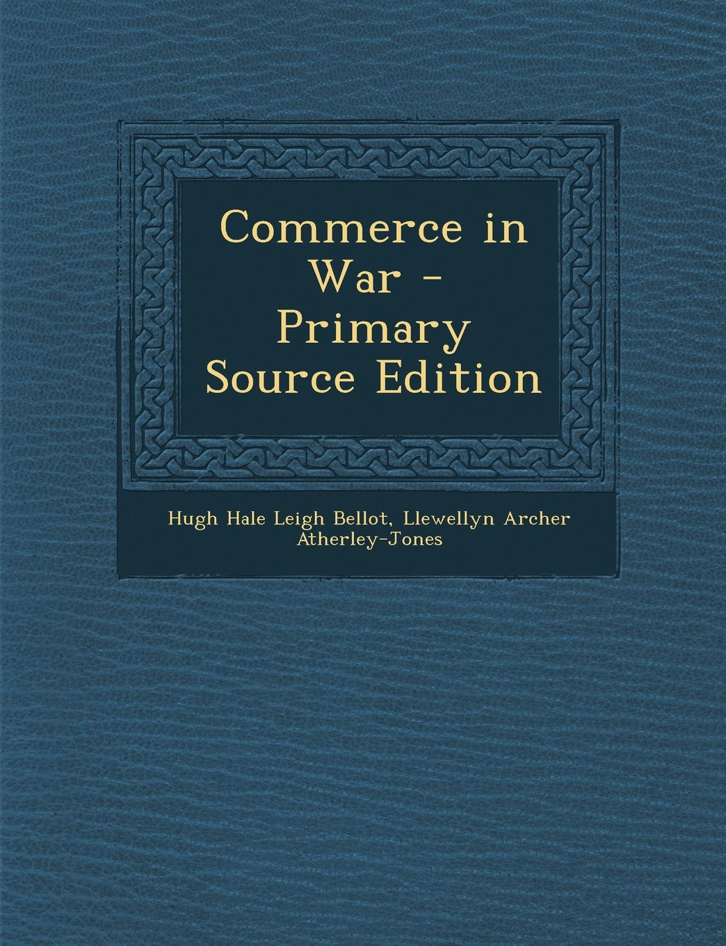 Download Commerce in War - Primary Source Edition ebook