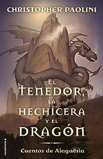 El tenedor, la hechicera y el dragón: Cuentos de Alagaësia (Roca Juvenil)