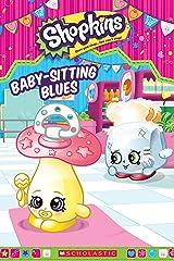 Baby-Sitting Blues (Shopkins) Kindle Edition