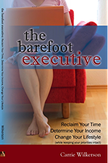 Amazon the barefoot executive the ultimate guide for being motivation encouragement by the barefoot executive reclaim your time determine your income malvernweather Images