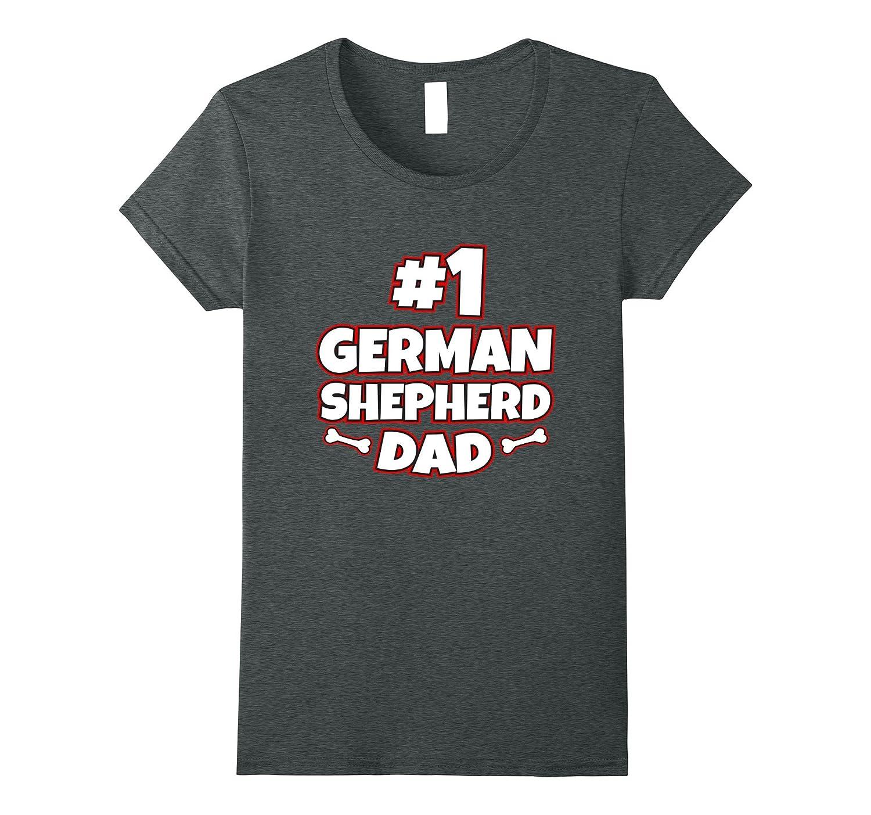 Number 1 Dog Dad German Shepherd T Shirt