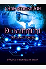 Detainment: Get Caught? Escape! (Contagion) Kindle Edition
